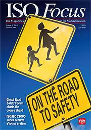 ISO Focus - октябрьский выпуск посвящен вопросам  безопасности дорожного движения.
